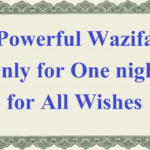 One night Wazifa for All Wishes