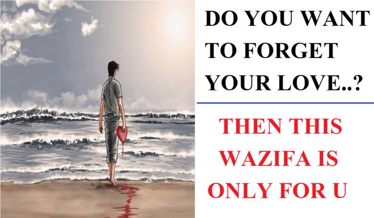 Wazifa to Forget Someone