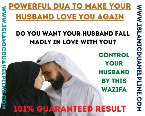 Powerful Dua To Make Your Husband Love You Again