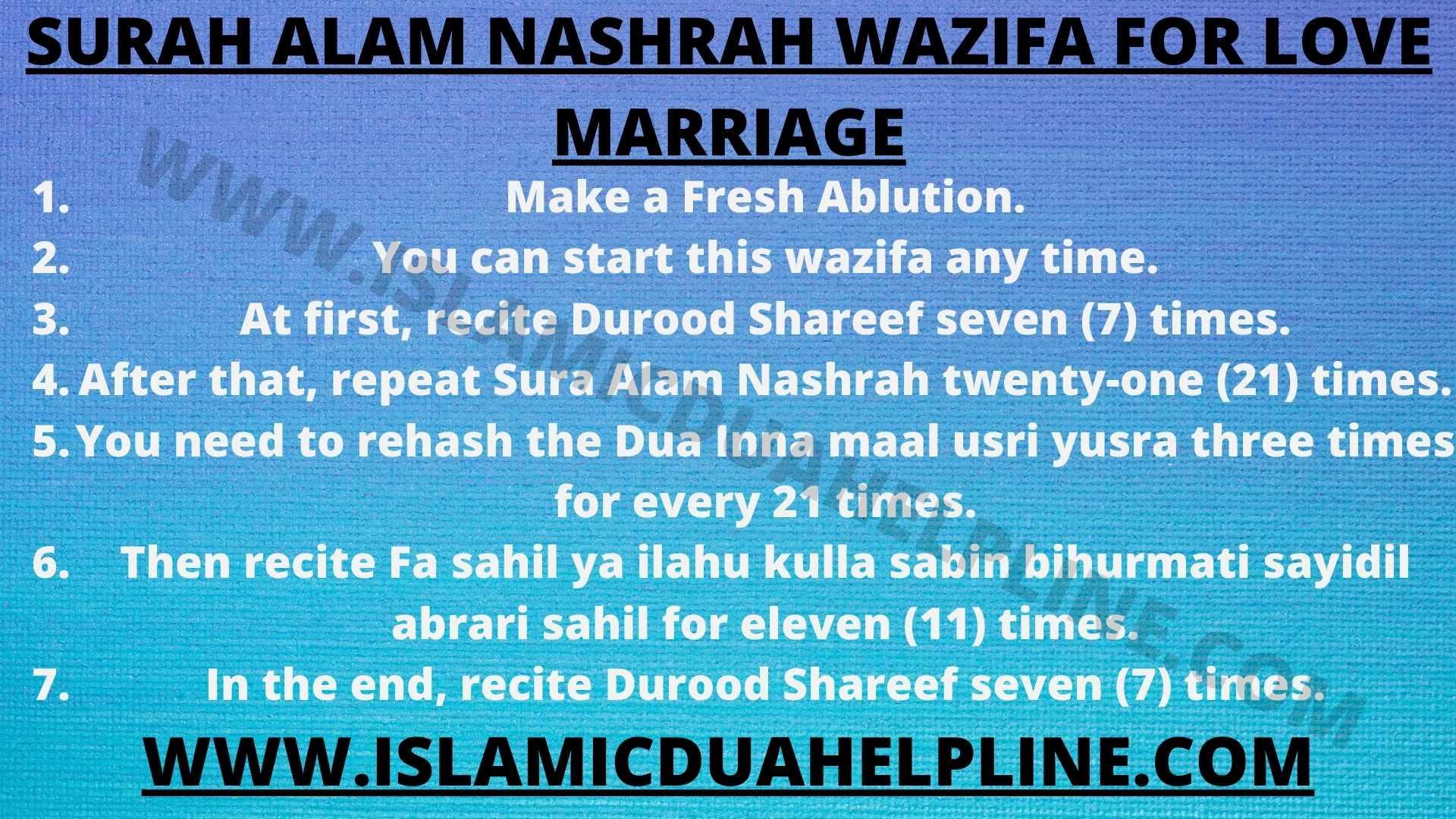 SURAH ALAM NASHRAH WAZIFA FOR LOVE MARRIAGE