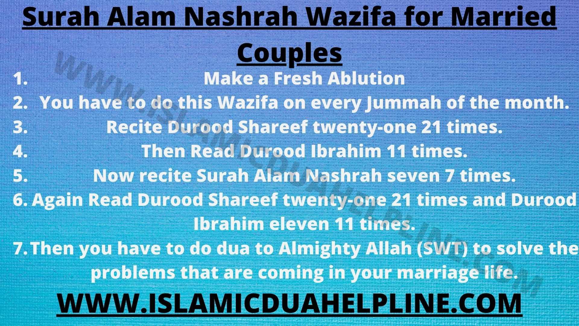 Surah Alam Nashrah Wazifa for Married Couples