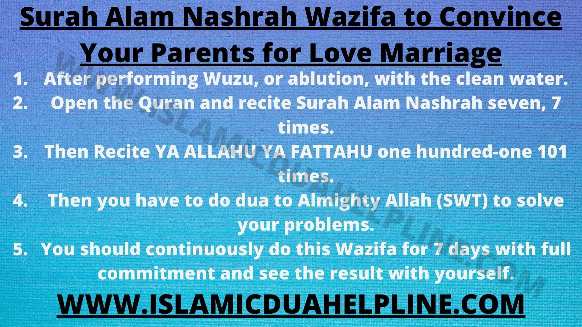Surah Alam Nashrah Wazifa to Convince Your Parents for Love Marriage